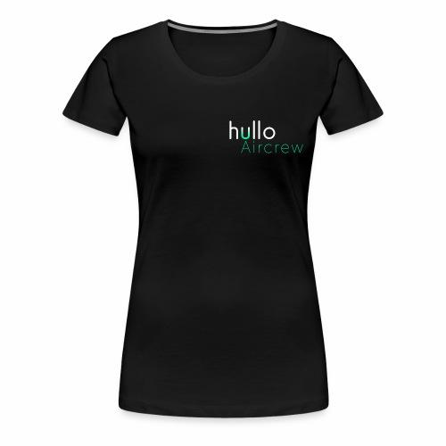 hullo Aircrew Dark - Women's Premium T-Shirt