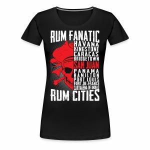 T-shirt Rum Fanatic - San Juan, Puerto Rico - Koszulka damska Premium