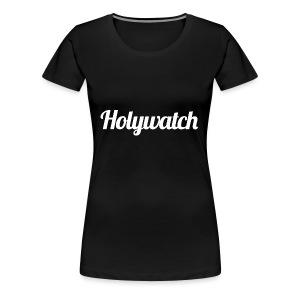 Holywatch Hoodie - Vrouwen Premium T-shirt