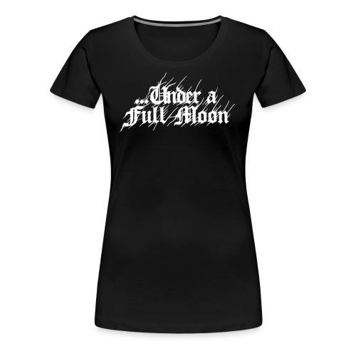 Under a full moon logo - Premium T-skjorte for kvinner