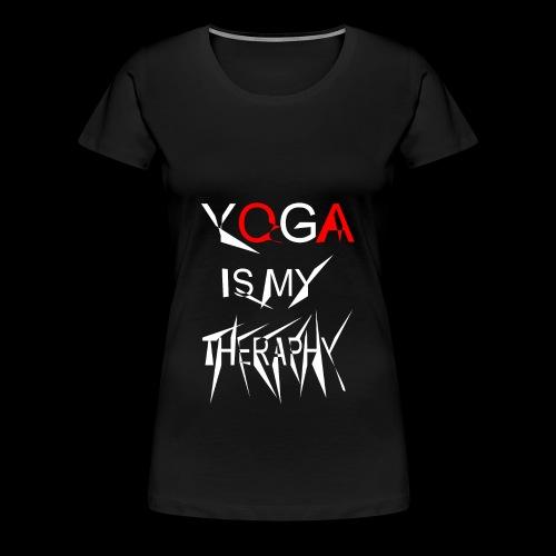 Yoga is my theraphy 2 - Frauen Premium T-Shirt