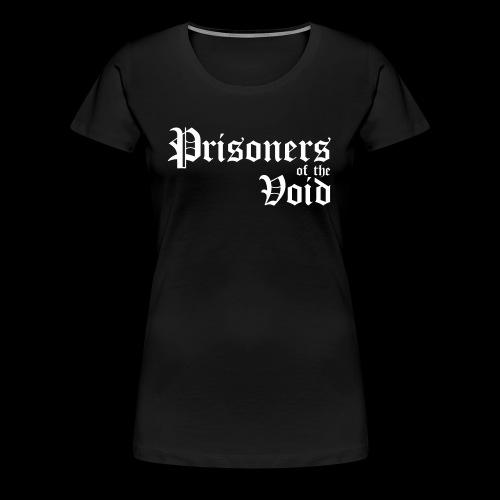 Prisoners of the Void - Premium T-skjorte for kvinner