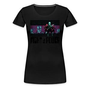 Fight The Power - Women's Premium T-Shirt