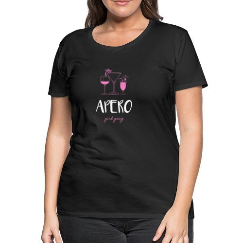 apero entre filles - T-shirt Premium Femme