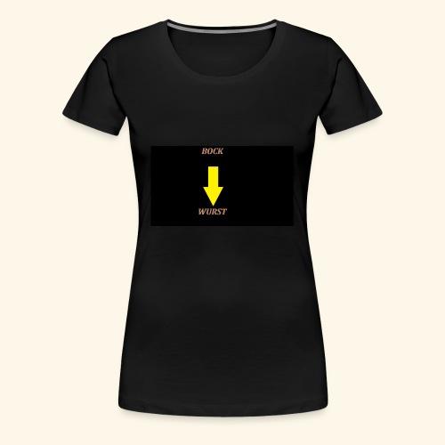 BOCK WURST 1 - Frauen Premium T-Shirt