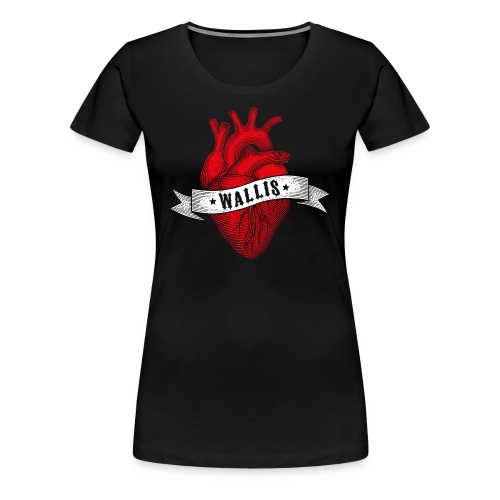 EIN HERZ FÜRS WALLIS - Frauen Premium T-Shirt