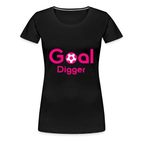 Goal Digger Pink - Women's Premium T-Shirt
