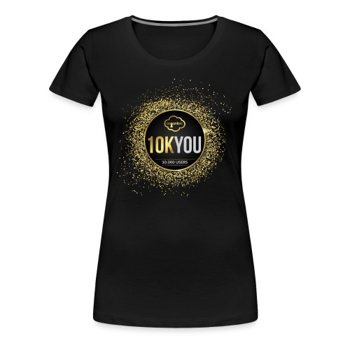 10k You! 10000 times thank you to ORGanusers! - Women's Premium T-Shirt