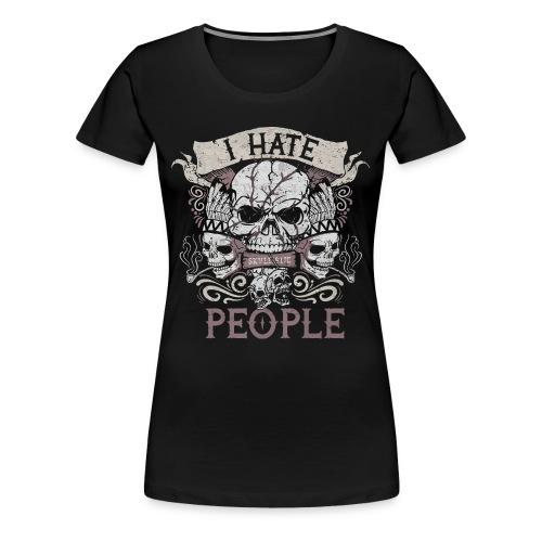 I hate people skull shirt - Women's Premium T-Shirt