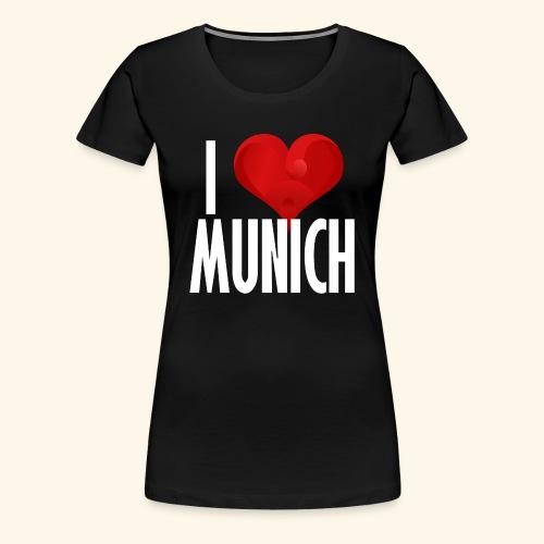 ICH LIEBE MUENCHEN weiss - Frauen Premium T-Shirt