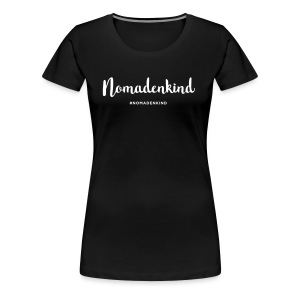 Nomadenkind by Solonomade - Frauen Premium T-Shirt