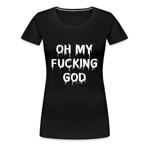White OMFG - Women's Premium T-Shirt