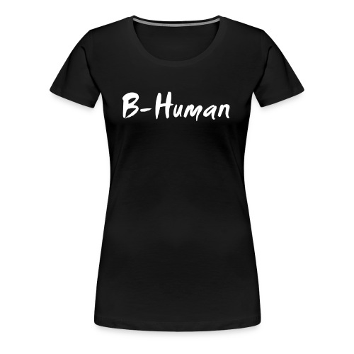 B-Human Shirt - Frauen Premium T-Shirt