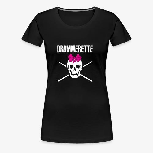 DRUMMERETTE - Frauen Premium T-Shirt