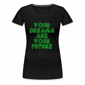 Future Clothing Slogan - Green Text - Women's Premium T-Shirt