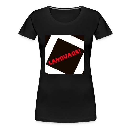 Language - Women's Premium T-Shirt