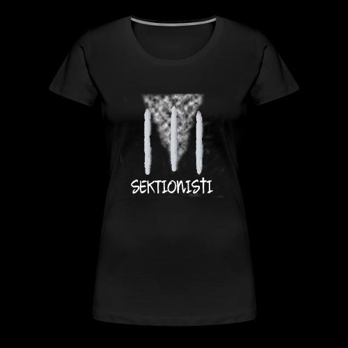 sektionisti 1 - Naisten premium t-paita