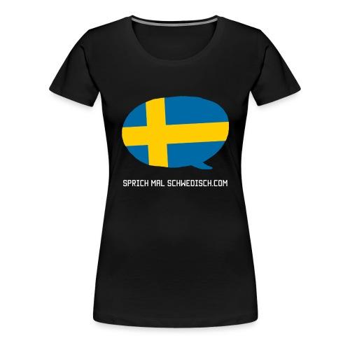 Sprich Motte Englisch - Frauen Premium T-Shirt