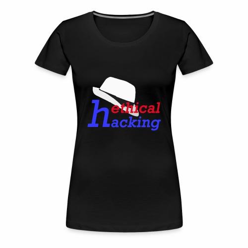 ethical hacking - Women's Premium T-Shirt