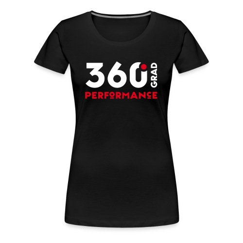 360 Grad Performance - Frauen Premium T-Shirt