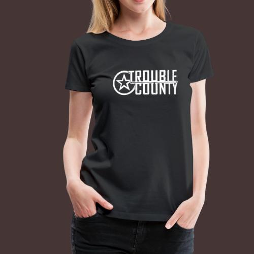 Trouble County Logo - Women's Premium T-Shirt