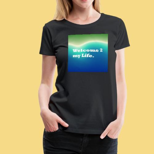 my Life Leben Lieben Genießen Abenteuer - Frauen Premium T-Shirt