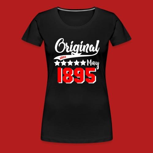 Original since May 1895 weiß - Frauen Premium T-Shirt