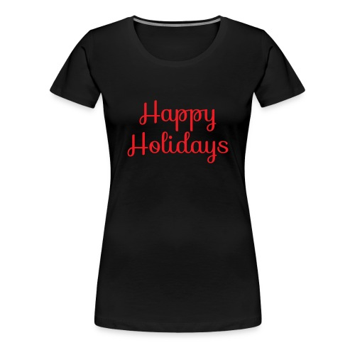 Cool happy holidays Christmas - Women's Premium T-Shirt