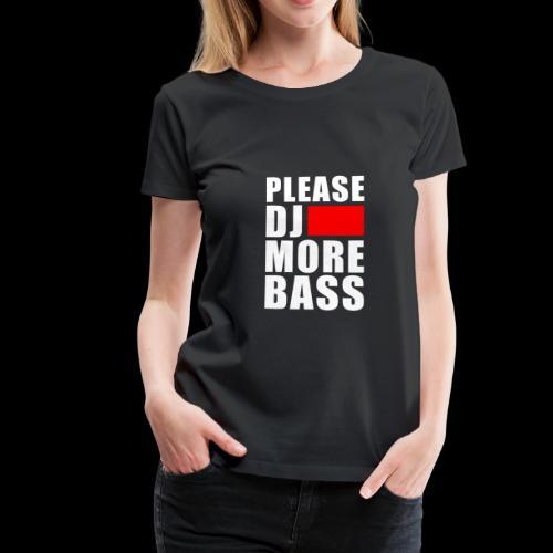 lustiges Dj Spruch Techno Goa Festival Geschenk - Frauen Premium T-Shirt