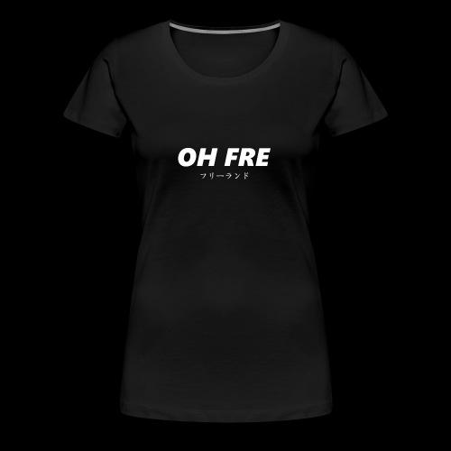 Oh Fre white - Maglietta Premium da donna