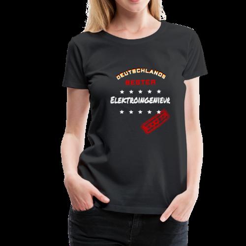 Deutschlands Bester Elektroingenieur Geschenk - Frauen Premium T-Shirt