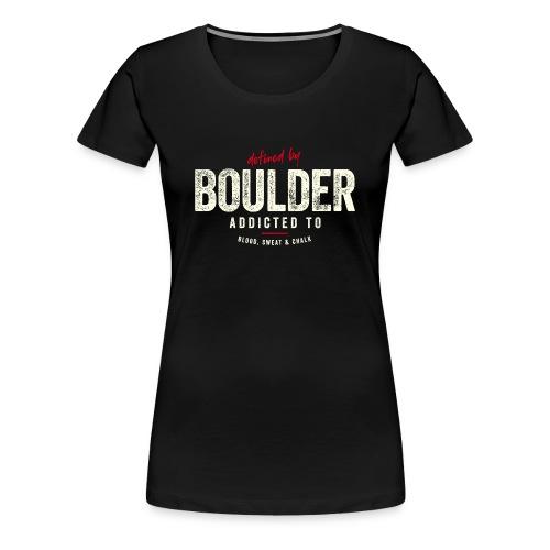 defined by boulder – Geschenkidee - Frauen Premium T-Shirt