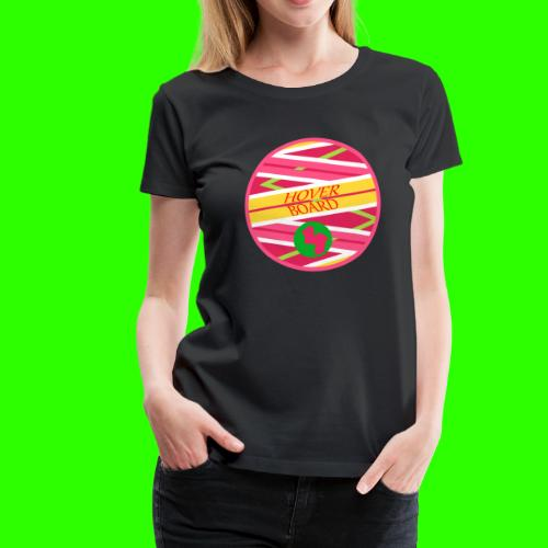 HOVERBOARD - T-shirt Premium Femme
