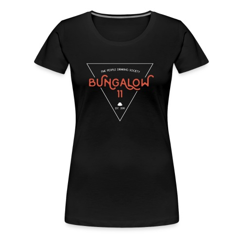 Bungalow 11 Drinking Society - Frauen Premium T-Shirt