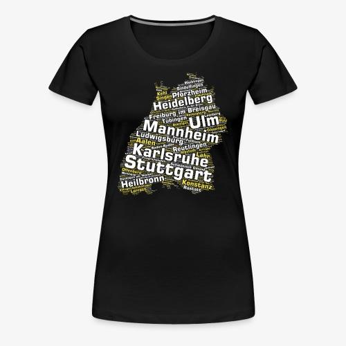 Baden-Württemberg Städte & Gemeinden (>1000 Orte) - Frauen Premium T-Shirt