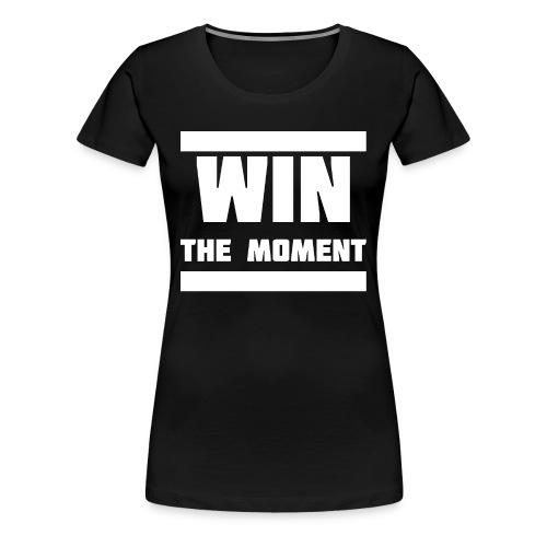 Win the moment Motiv/Weiß - Frauen Premium T-Shirt
