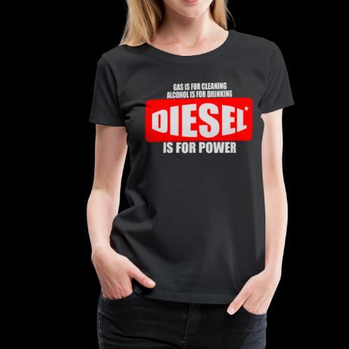 Diesel Power Feinstaub Erzeuger Trucker Tuning - Frauen Premium T-Shirt