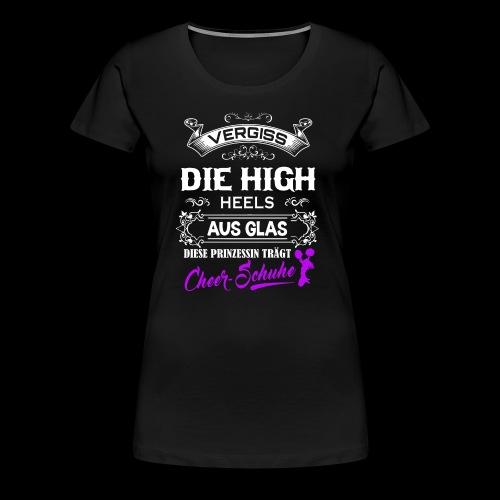 Cheerschuhe statt High-Heels - Frauen Premium T-Shirt