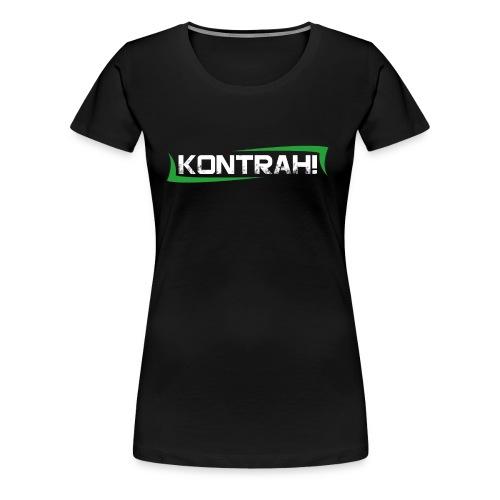 Kontrah Schriftzug groß - Frauen Premium T-Shirt