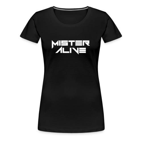 Mister Alive - Frauen Premium T-Shirt