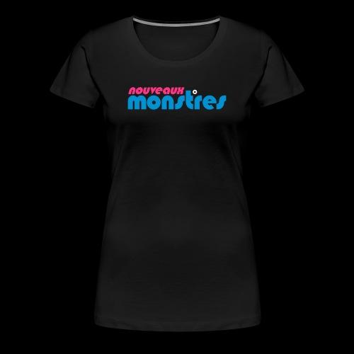 Les Nouveaux Monstres - T-shirt Premium Femme