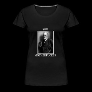 Sigmund Freud MEME - T-shirt Premium Femme