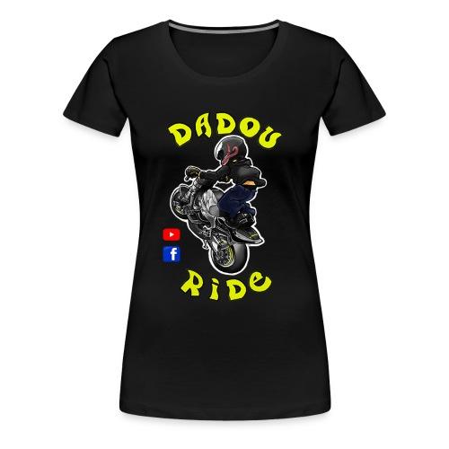 Dadou Ride - T-shirt Premium Femme