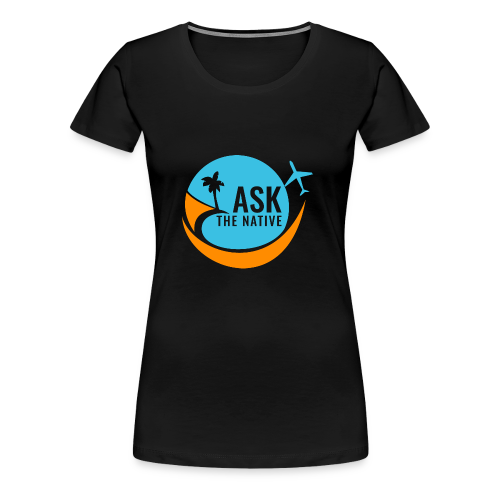 Ask the Native Original Logo - Vrouwen Premium T-shirt