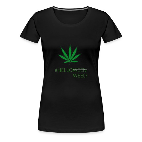 Helloween/weed Fun T-Shirt - Frauen Premium T-Shirt