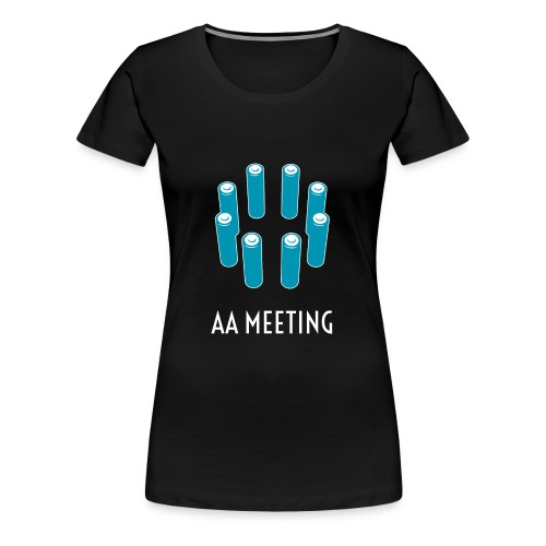 AA meeting - Vrouwen Premium T-shirt