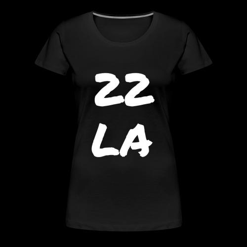 22 LA - Frauen Premium T-Shirt