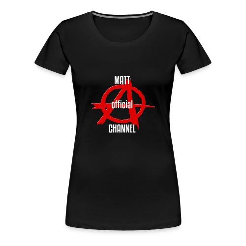 MATT official CHANNEL - Maglietta Premium da donna