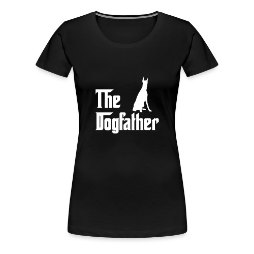 The Dogfather Dobermann - Frauen Premium T-Shirt