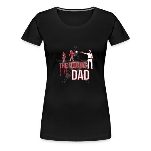 The cooking Dad - Frauen Premium T-Shirt